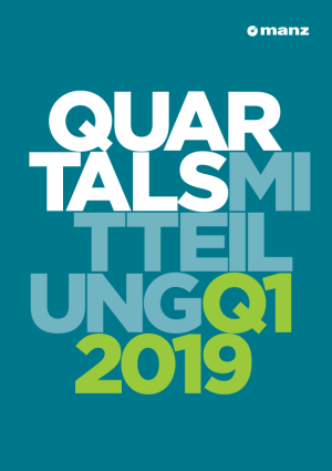 Quartalsmitteilung 1. Quartal 2019